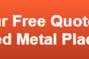 Free quote on precision-tooled metal plaques